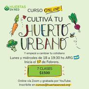 Curso Cultivá Tu Huerto Urbano + Taller Cultivá Tu Huerto