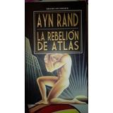 La Rebelion De Atlas (edicion Sin Censura) Ayn Rand