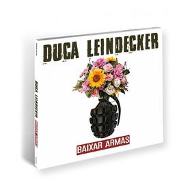 Duca Leindecker Baixar Armas - Cd Rock