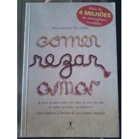 Livro Comer Rezar E Amar - Elizabeth Gilbert