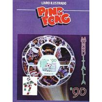Álbum De Figurinhas Completo Copa Do Mundo 90 Ping Pong (dg)