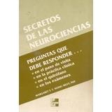 Wong Riley. Secretos De Neurociencias. Editorial. Mc Graw-hi