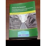 ¡basta De Fracasos! Víctor A. Beker. Prólogo De R. Lavagna