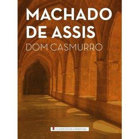Livro Novo - Dom Casmurro - Machado De Assis