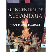 El Incendio De Alejandría Jean Pierre Luminet Nuevo