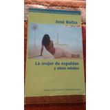 Libro Poesía - Autores Venezolanos, La Mujer De Espaldas...