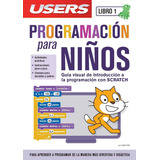 Pack Programacion Para Niños 1 Y 2 - Claudio Peña Millahual