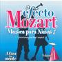 El Efecto Mozart Musica Para Niños Afina Tu Mente V1 Cd