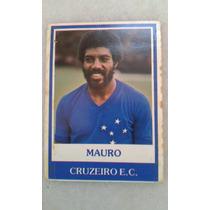 Ping Pong Futebol Cards Mauro Cruzeiro Nº 4473 Raro