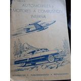 Automoviles Y Motores A Combustion Interna - W.varela