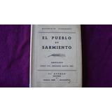 El Pueblo De Sarmiento, Chivilcoy - Birabent (1 Edición)