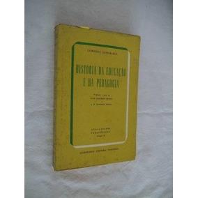 * Livro Historia Da Educação Da Pedagogia Lorenzo Luziriaga
