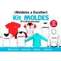 Kit Moldes Camisetas - Moletons - Bermudas - Shorts - Calças