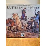 La Tierra Purpurea - Guillermo Hudson Ilustr. Molina Campos