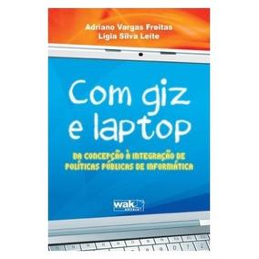 Livro - Com Giz E Laptop