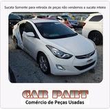 Sucata Hyundai Elantra 2012 Somente Retirada De Peças