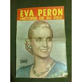 Eva Peròn Historia De Su Vida - Revista Careo Con El Rostro