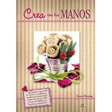Crea Con Tus Manos - Carmen Fernandez