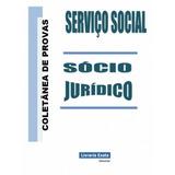 Coletânea De Provas Serviço Social Sócio Jurídico