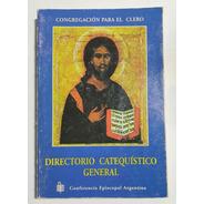 Directorio Catequistico General Congregación Para El Clero