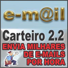 Carteiro 2.2 - Envia Milhares De E-mail Por Hora