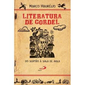 Literatura De Cordel - Do Sertão À Sala De Aula