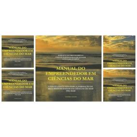 Manual Do Empreendedor /ciências Do Mar (livro) Frete Grátis
