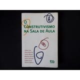 Coll \ Martín \ Mauri - O Construtivismo Na Sala De Aula