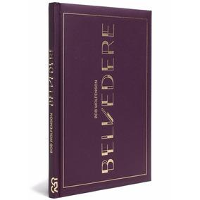 Belvedere Bob Wolfenson Cosac & Naify Livro Novo Lacrado
