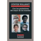 Con Los Perdedores Del Mejor De Los Mundos De Walleaff Gunte
