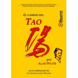 El Camino Del Tao - Alan Watts (nuevo!!) Edicion Especial