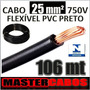 Cabo Fio Elétrico Flexível 25mm 750v Pvc 70ºc Preto * 106m *