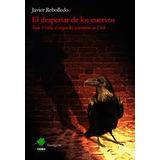 El Despertar De Los Cuervos: Tejas Verdes, El Origen Del...