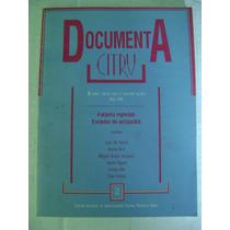 Documenta C I T R U. Teatro Mexicano. Escuelas De Actuación