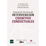 Manual De Tecnicas De Intervencion Cognitivo Conductuales