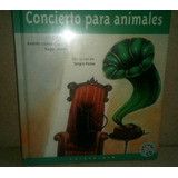 Concierto Para Animales Libro+cd Infantil Nuevo