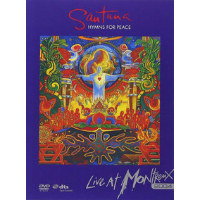 Santana Hymns For Peace Live At Montreux 2004 Musical Dvd