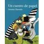 Un Cuento De Papel Susana Olaondo
