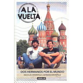 Libro: A La Vuelta, Dos Hermanos Por El Mundo
