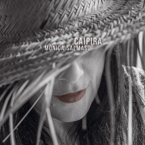 Monica Salmaso-caipira (cd,lanc.orig.agosto 2017)