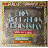 Hugo Del Carril, Nelly Omar - Los Muchachos Peronistas