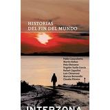 Historias Del Fin Del Mundo - Varios