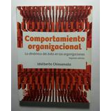 Comportamiento Organizacional , Idalberto Chiavenato 2a