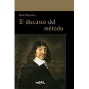 Libro. El Discurso Del Método. René Descartes. Ed Maya