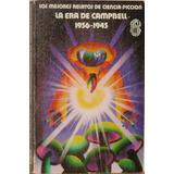 La Era De Campbell 1936-1945 - Michael Ashley -ed. Roca