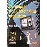 7 Libros Sobre Historia De La Televisión Argentina Coleccion