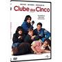 Clube Dos Cinco Dvd Decada De 80 Dublado Sessao Da Tarde
