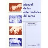 Manual De Las Enfermedades Del Cerdo Plonait