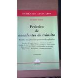 Libro Practica Accidentes De Transito - Modelos