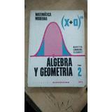 Algebra Y Geometria Tomo 2 - Matematica Moderna - Kapelusz